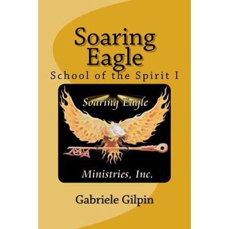 Soaring Eagle School of the Spirit I : Leadership Training and