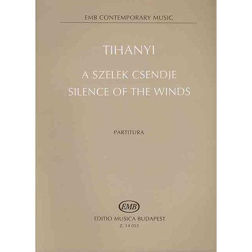 Silence of the Winds / A Szelek Csendje: Score