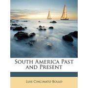 South America Past and Present