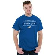 Facebook Mens T-Shirts T Shirts Tees Tshirt Want Me To Poke You Funny Social Media Gift