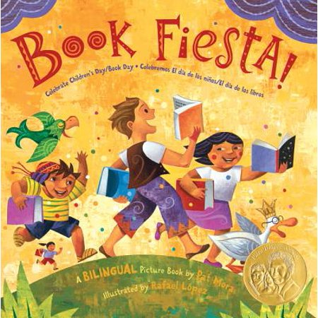 Book Fiesta! : Celebrate Children's Day/Book Day; Celebremos El Dia de Los Ninos/El Dia de Los Libros (Bilingual Spanish-English) (Tematicas Para Fiesta De Halloween)