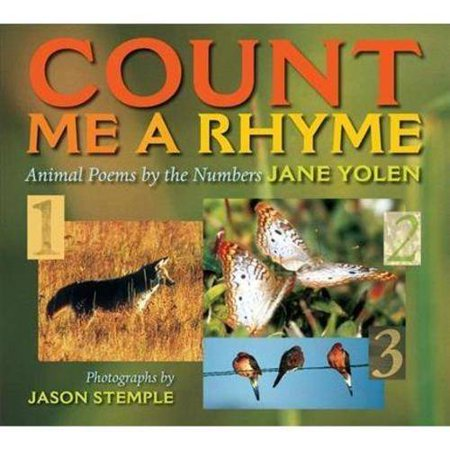 Count Me a Rhyme: Animal Poems by the Numbers by