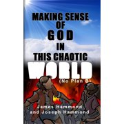 Making Sense of God in this Chaotic World - eBook
