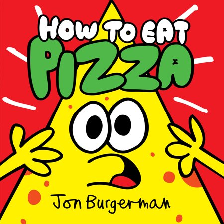 How to Eat Pizza (Eat Pizza)