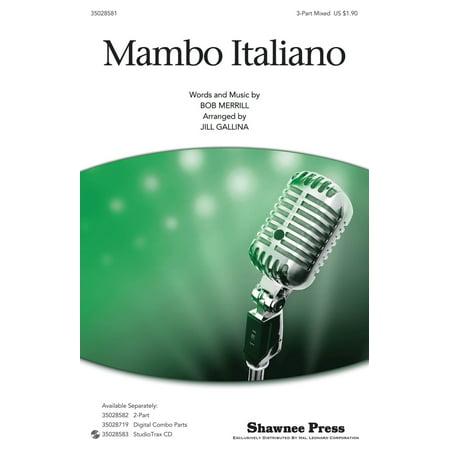 Shawnee Press Mambo Italiano 3-Part Mixed by Rosemary Clooney arranged by Jill -