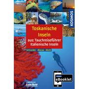 KOSMOS eBooklet: Tauchreiseführer Toskanische Inseln - eBook