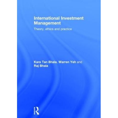International Investment Management  Theory  Ethics And Practice