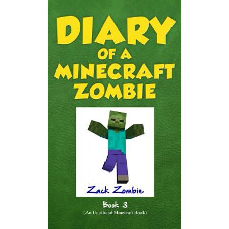 Diary of a Minecraft Zombie Book 3 : When Nature