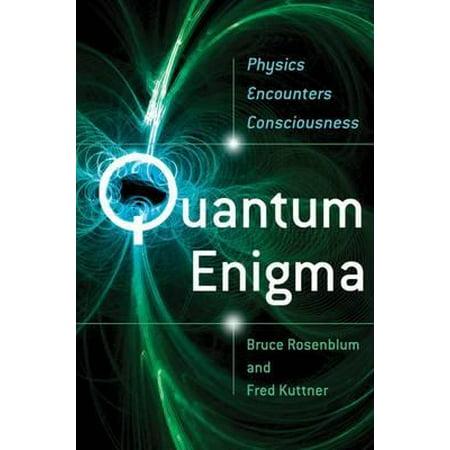 Quantum Enigma. Bruce Rosenblum & Fred Kuttner
