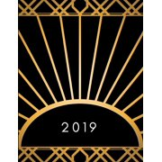 2019: Weekly Planner Calendar Diary with Week to View Spread (Black and Gold Art Deco Artistic Design) (Paperback)