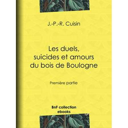 - Les Duels, Suicides et Amours du bois de Boulogne - eBook