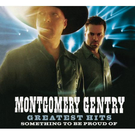 Montgomery Gentry - Greatest Hits: Something To Be Proud Of (CD)