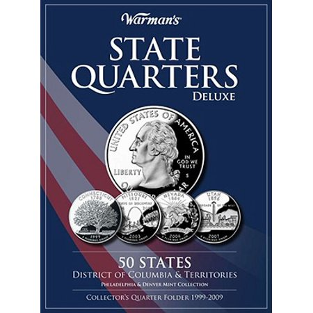 - State Quarters Deluxe 50 States, District of Columbia & Territories: Philadelphia & Denver Mint Collection : Collector's Quarter Folder 1999-2009