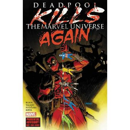 Deadpool Kills the Marvel Universe Again (Deadpool Kills The Marvel Universe Full Comic)