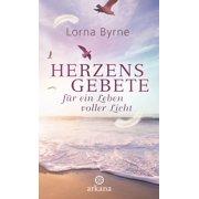 Herzensgebete für ein Leben voller Licht - eBook