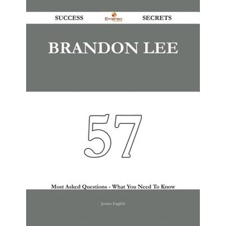 Brandon Lee 57 Success Secrets - 57 Most Asked Questions On Brandon Lee - What You Need To Know - (Did Brandon Lee Die Before Finishing The Crow)