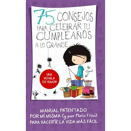 75 consejos para celebrar tu cumpleaños a lo grande (Serie 75 Consejos 3) - eBook (Musica Para Celebrar Halloween)