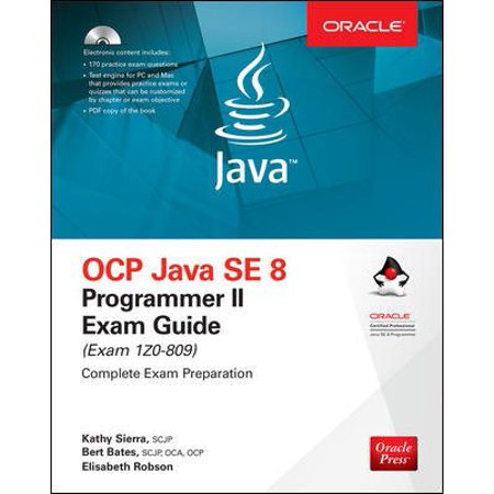 Ocp Java Se 8 Programmer II Exam Guide (Exam (Ocp Java Se 6 Programmer Practice Exams)