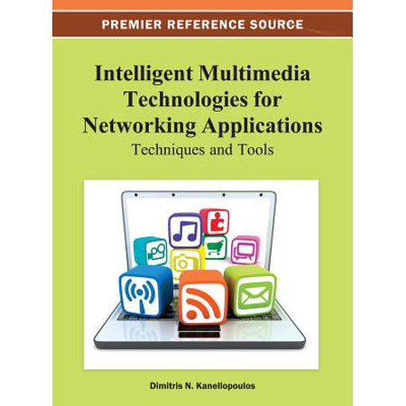 Intelligent Multimedia Technologies for Networking Applications - eBook