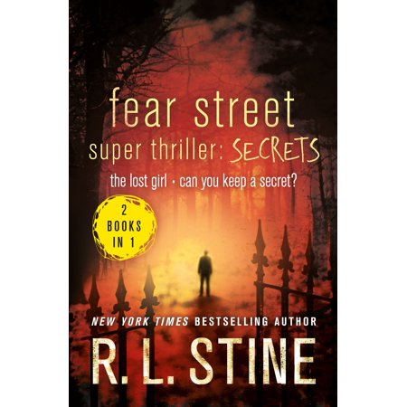 Fear Street Super Thriller: Secrets : The Lost Girl; Can You Keep a (The Secret Of The Lost Manor Walkthrough)