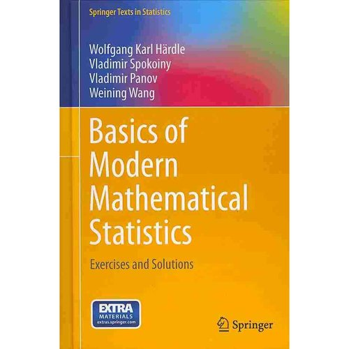 Basics of Modern Mathematical Statistics: Exercises and Solutions