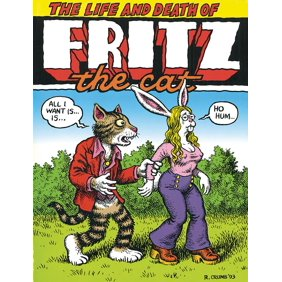 The Life And Death Of Fritz Cat Hardcover