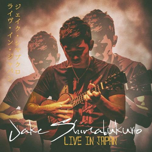 Jake Shimabukuro - Live in Japan [CD]