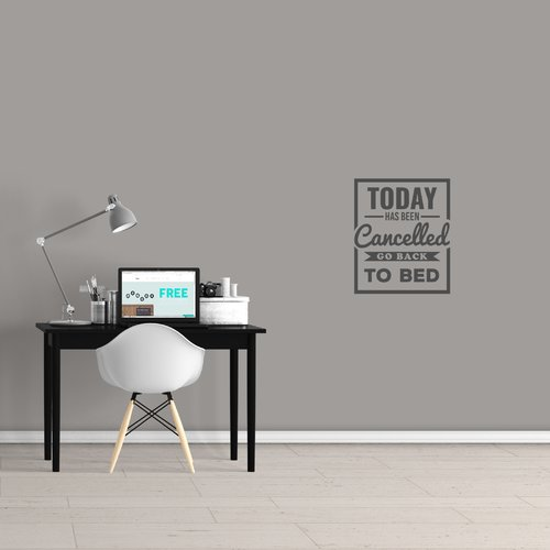 Winston Porter Today Has Been Cancelled Wall Decal
