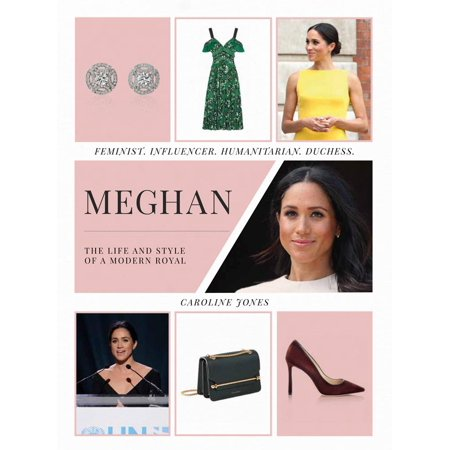 Royal Life (Meghan: The Life and Style of a Modern Royal: Feminist, Influencer, Humanitarian, Duchess (Hardcover) )