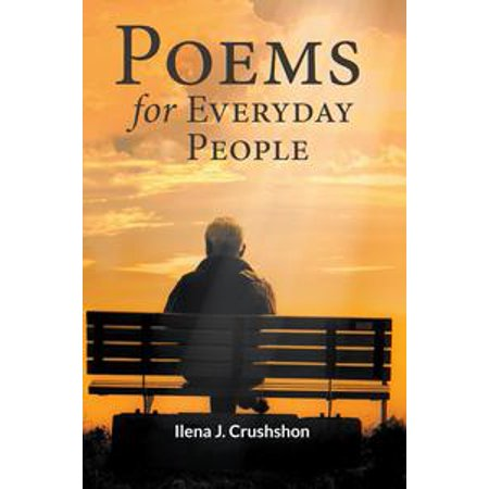 Poems for Everyday People - eBook Welcome to my little book of Poems for Everyday People. Before you read its contents, I have a confession to make; I am not a poet! That's right. I'm a writer but I'm not a poet. How can that be, you may ask? It's simple. For one year God has awakened me at 3:15AM to give me a new poem, twenty-five in all.At first, I tried to ignore the pithy little nuggets but it soon became clear these were not just poems. They were words of love, encouragement, peace, joy and inspiration spoken by God through me. They are a gift to his children, everyday people facing life's trials and tribulations.Thank you, God, for choosing me as your voice.