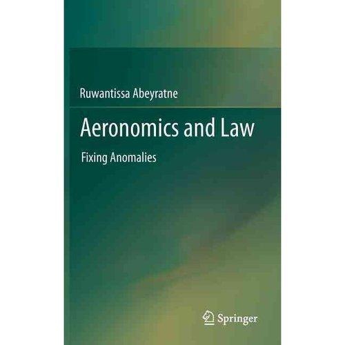 Aeronomics and Law: Fixing Anomalies