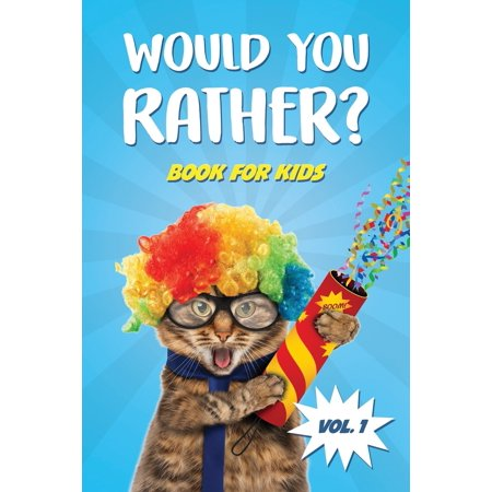 Car Travel Game Book Gift Ideas: Would You Rather Book for Kids: Car Games and Travel Trivia Activity Book For Kids - The Book Of Silly, Challenging, and Hilarious Questions for Boys and Girls (Questions To Make Conversation With A Girl)