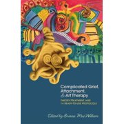 Complicated Grief, Attachment, and Art Therapy - eBook