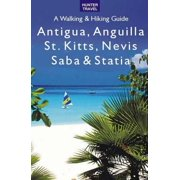 Antigua, Anguilla, St. Kitts, Nevis, Saba & Statia - A Walking & Hiking Guide - eBook