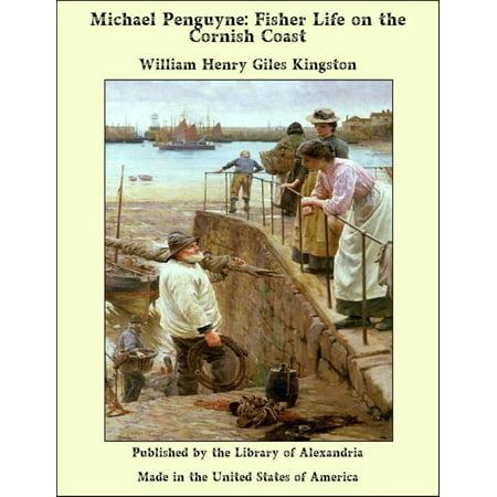 Michael Penguyne: Fisher Life on the Cornish Coast - (Michael Casta)