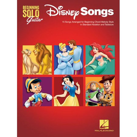 Disney Songs - Beginning Solo Guitar : 15 Songs Arranged for ...
