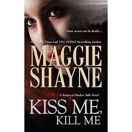 Kiss Me, Kill Me - eBook (Love Me Hate Me Kiss Me Kill Me)
