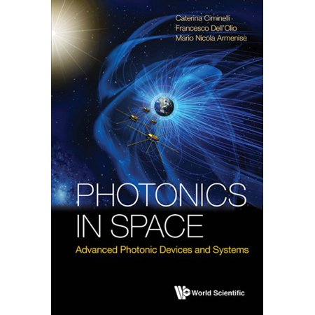 Photonics in Space : Advanced Photonic Devices and Systems