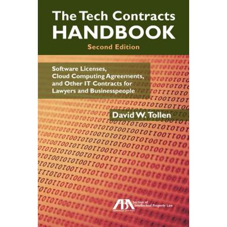 The Tech Contracts Handbook : Cloud Computing Agreements, Software Licenses, and Other It Contracts for Lawyers and