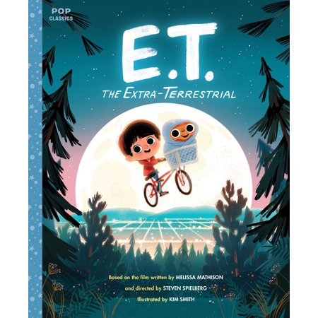 E.T. the Extra-Terrestrial : The Classic Illustrated Storybook (Classic Halloween Stories)