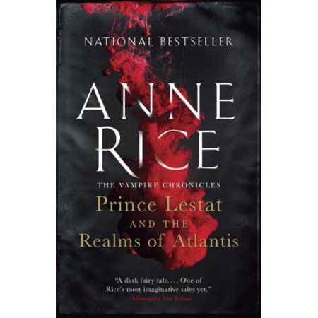 Prince Lestat And The Realms Of Atlantis  The Vampire Chronicles