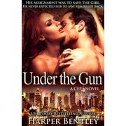 Under the Gun (CEP #3) - eBook