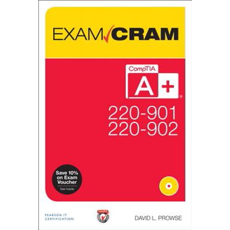 Computer Based Exams - Comptia A+ 220-901 and 220-902 Exam Cram