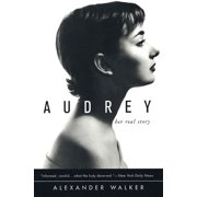 Audrey : Her Real Story
