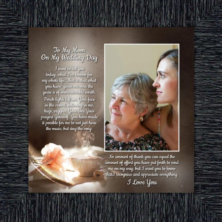 To My Mom on My Wedding Day, Daughter to Mother Framed Thank You Poem,  10x10 6304