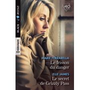 Le frisson du danger - Le secret de Grizzly Pass - eBook