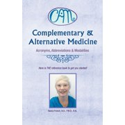 Complementary & Alternative Medicine: Acronyms, Abbreviations & Modalities - eBook