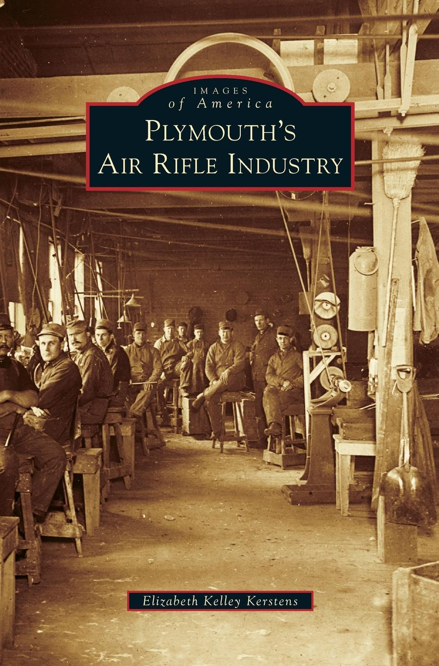 Plymouth's Air Rifle Industry (Hardcover) by