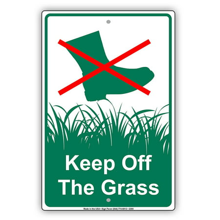 Outdoor Garden Sign (Keep Off The Grass With Graphic Yard Lawn Garden Restriction Alert Caution Warning Aluminum Metal Sign 8