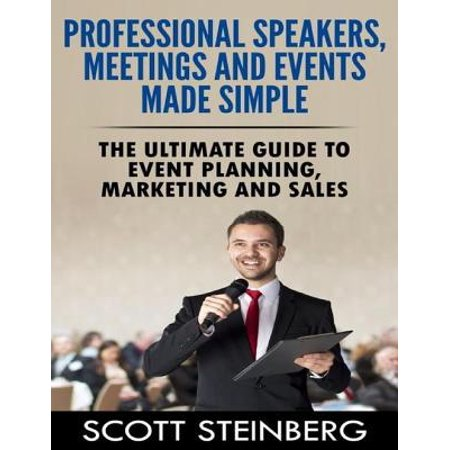 Professional Speakers, Meetings and Events Made Simple: The Ultimate Guide to Event Planning, Marketing and Sales - eBook - Halloween Event Planning Ideas